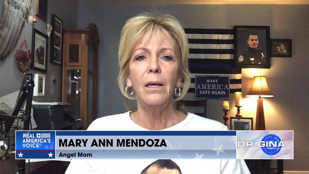 Angel Mom Mary Ann Mendoza Talks To Dr. Gina Loudon about The Border And Sanctuary Cities