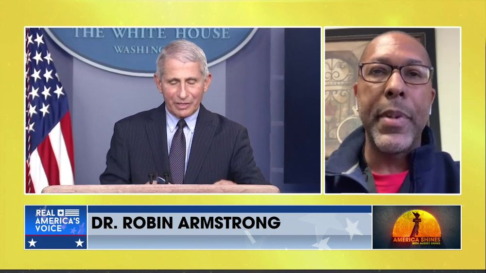 Aubrey Shines is Rejoined by Dr. Robin Armstrong More on Dr. Fauci and His Deceptive Ways